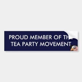 PROUD MEMBER OF THE TEA PARTY MOVEMENT BUMPER STICKER