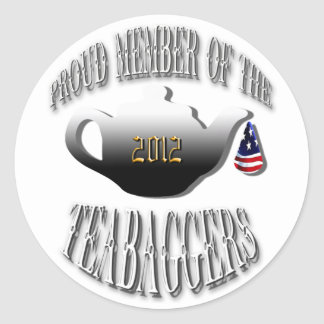 """PROUD MEMBER OF THE TEABAGGERS"" CLASSIC ROUND STICKER"