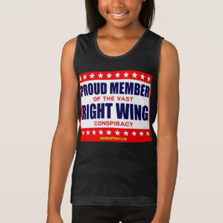 PROUD MEMBER OF THE VAST RIGHT WING CONSPIRACY TANK TOP