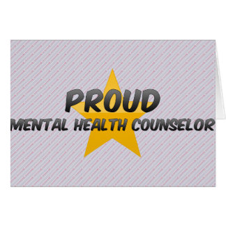 Proud Mental Health Counselor Card