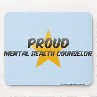 Proud Mental Health Counselor Mousepad