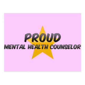 Proud Mental Health Counselor Post Cards