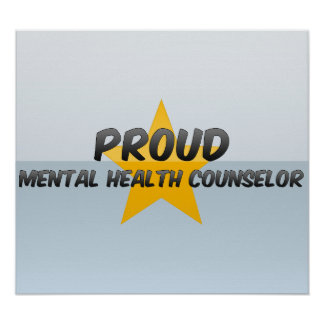 Proud Mental Health Counselor Posters
