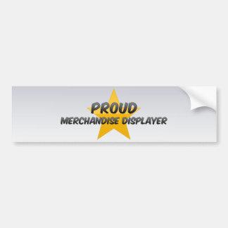 Proud Merchandise Displayer Car Bumper Sticker