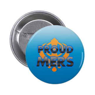 Proud Mers, Mers pride Pinback Buttons