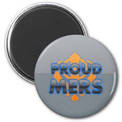 Proud Mers, Mers pride Refrigerator Magnet