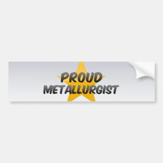 Proud Metallurgist Car Bumper Sticker