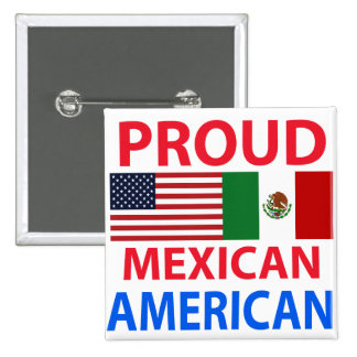 Proud Mexican American Buttons