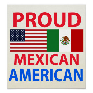 Proud Mexican American Poster