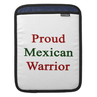 Proud Mexican Warrior Sleeve For iPads