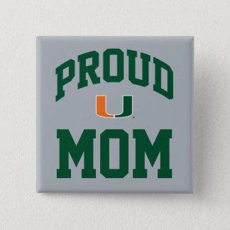 Proud Miami Family - the U Pinback Button