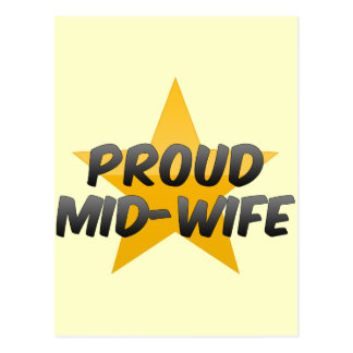 Proud Mid-Wife Postcards