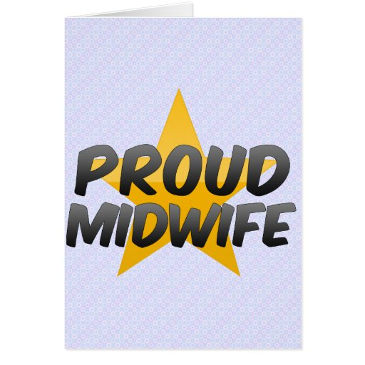 Proud Midwife Card