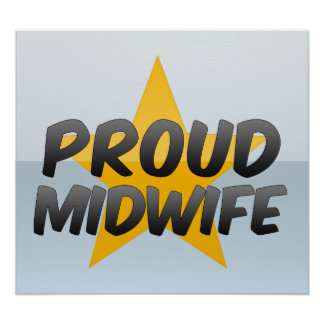 Proud Midwife Poster
