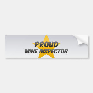 Proud Mine Inspector Car Bumper Sticker