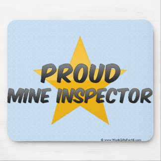 Proud Mine Inspector Mouse Pad