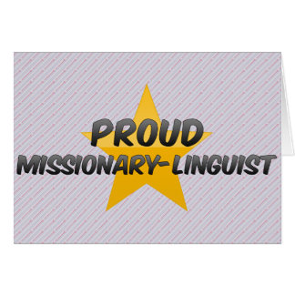 Proud Missionary-Linguist Greeting Card