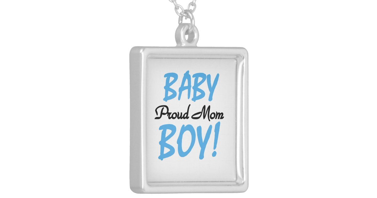 Baby Boy Gifts Jewelry : Proud mom baby boy gifts silver plated necklace zazzle