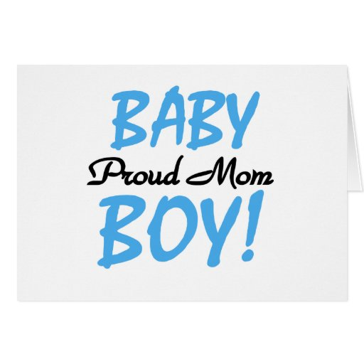 Proud Mom Baby Boy Tshirts and Gifts Card