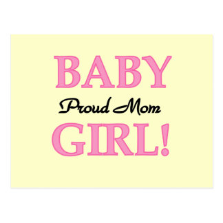 Proud Mom Baby Girl Tshirts and Gifts Postcard