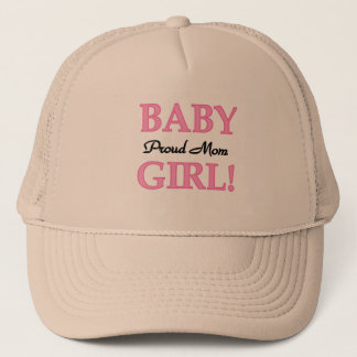 Proud Mom Baby Girl Tshirts and Gifts Trucker Hat