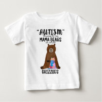 Proud Mom Mama Bear Rock Solid Grizzlies Autism Baby T-Shirt