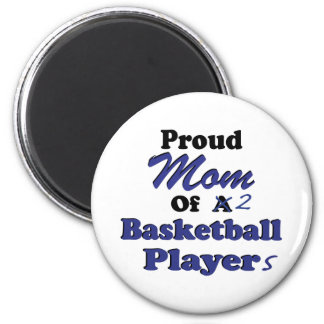 Proud Mom of 2 Basketball Players 2 Inch Round Magnet