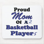 Proud Mom of 2 Basketball Players Mousepads