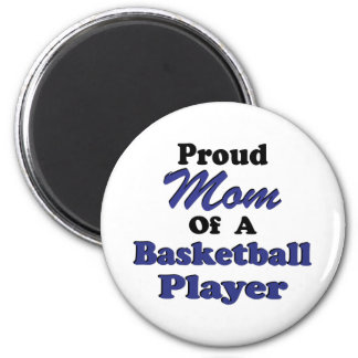 Proud Mom of a Basketball Player 2 Inch Round Magnet