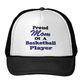 Proud Mom of a Basketball Player Trucker Hat