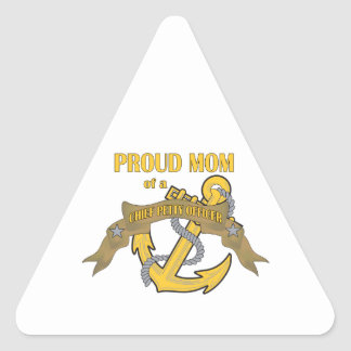 Proud Mom of a Chief Petty Officer Triangle Sticker