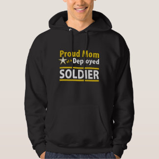Proud Mom of a Deployed Soldier Hoodie