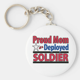 Proud Mom of a Deployed Soldier Keychain