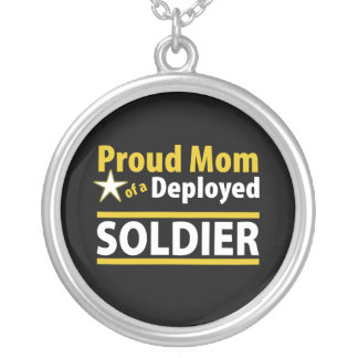 Proud Mom of a Deployed Soldier Necklace