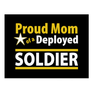 Proud Mom of a Deployed Soldier Postcard