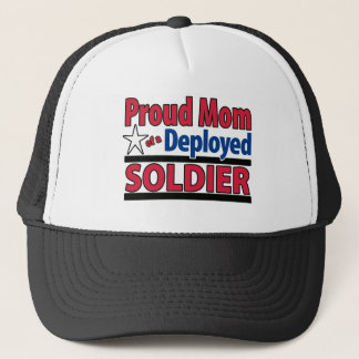 Proud Mom of a Deployed Soldier Trucker Hat