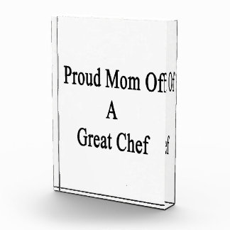 Proud Mom Of A Great Chef Awards