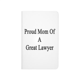 Proud Mom Of A Great Lawyer Journals