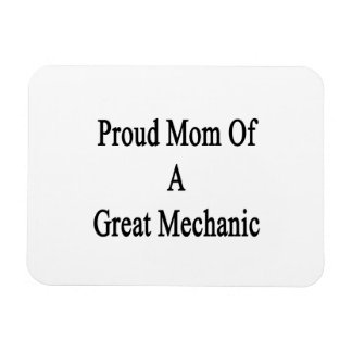 Proud Mom Of A Great Mechanic Vinyl Magnets