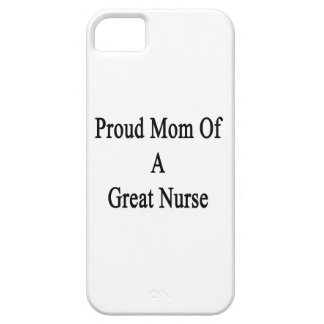 Proud Mom Of A Great Nurse iPhone 5 Cover