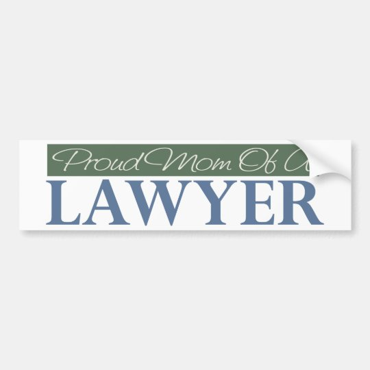 Proud Mom Of A Lawyer Bumper Sticker