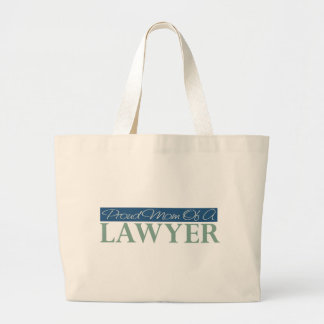 Proud Mom Of A Lawyer Large Tote Bag
