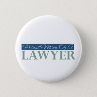 Proud Mom Of A Lawyer Pinback Button