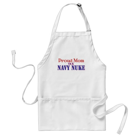 Proud Mom of a Navy Nuke ! Adult Apron