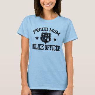 Proud Mom of a Police Officer T-Shirt