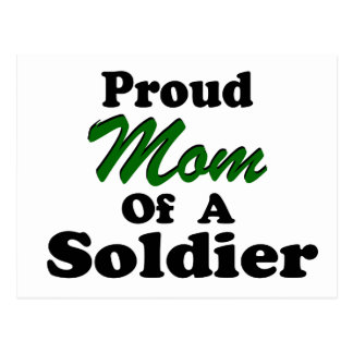Proud Mom Of A Soldier Postcard
