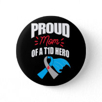 Proud Mom Of A T1D Hero Type 1 Diabetes Mom Button