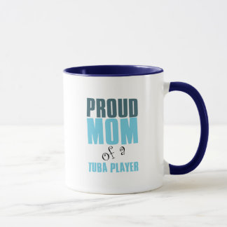 Proud Mom of a Tuba Player Mug