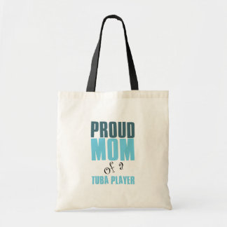 Proud Mom of a Tuba Player Tote Bag