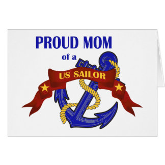 Proud Mom of a US Sailor Card
